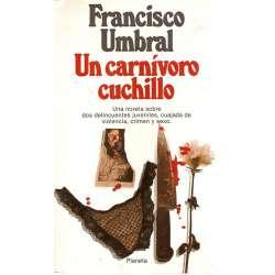 UN CARNIVORO CUCHILLO