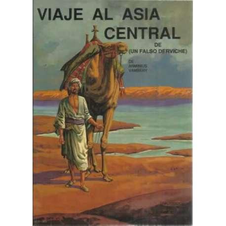 Viaje al Asia central (De un falso derviche)