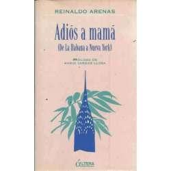 ADIÓS A MAMÁ (De la Habana a Nueva York)