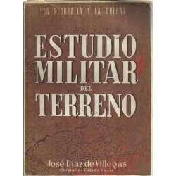 La Geografía y la Guerra. ESTUDIO MILITAR DEL TERRENO