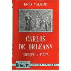 CARLOS DE ORLEANS. Príncipe y poeta
