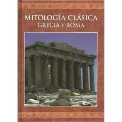 MITOLOGÍA CLÁSICA. GRECIA Y ROMA