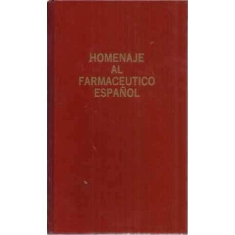 HOMENAJE AL FARMACÉUTICO ESPAÑOL