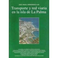 TRANSPORTE Y RED VIARIA EN LA ISLA DE LA PALMA