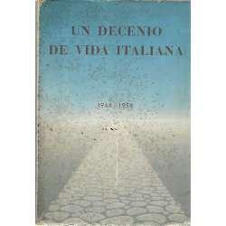 Un decenio de vida italiana. 1946-1956