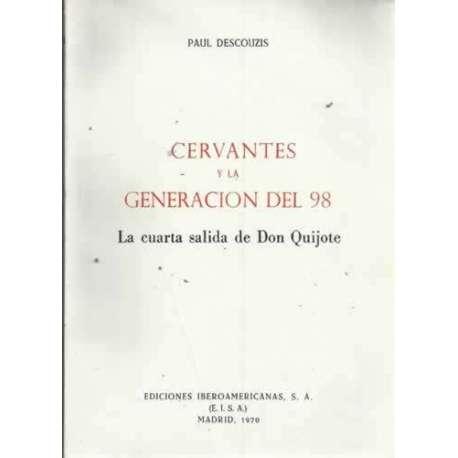 CERVANTES Y LA GENERACIÓN DEL 98. La cuarta salida de Don Quijote
