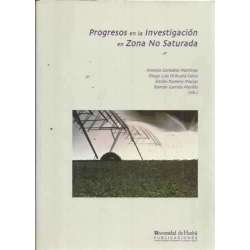 PROGRESOS EN LA INVESTIGACIÓN EN ZONA NO SATURADA