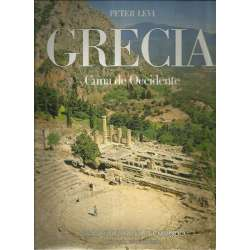 GRECIA. Cuna de Occidente