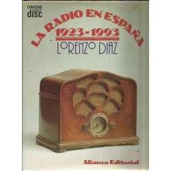 LA RADIO EN ESPAÑA, 1923-1993