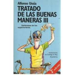 TRATADO DE LAS BUENAS MANERAS III. Defiéndase de los superhorteras