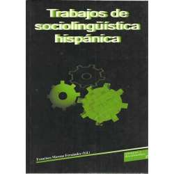 Trabajos de sociolingüística hispánica