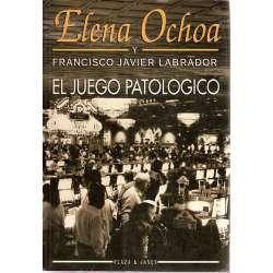 EL JUEGO PATOLÓGICO.