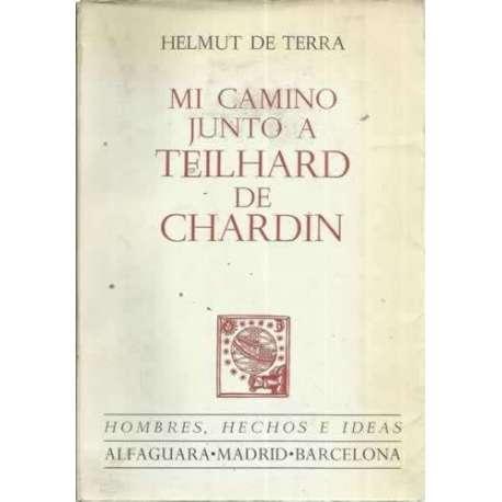 MI CAMINO JUNTO A TEILHARD DE CHARDIN