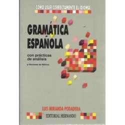 GRAMÁTICA ESPAÑOLA. Con prácticas de análisis y nociones de métrica