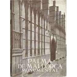 LOS MONUMENTOS CARDINALES DE ESPAÑA, XX: PALMA DE MALLORCA MONUMENTAL