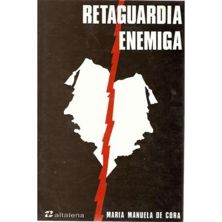 RETAGUARDIA ENEMIGA.