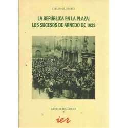 LA REPÚBLICA EN LA PLAZA: LOS SUCESOS DE ARNEDO DE 1932