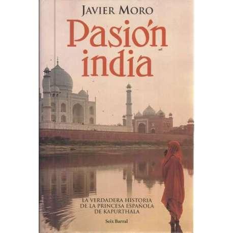 PASIÓN INDIA. La verdadera historia de la princesa española de Kapurthala