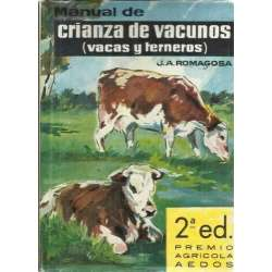 MANUAL DE CRIANZA DE VACUNOS. Vacas y terneros