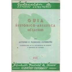 GUÍA HISTÓRICO-ARTÍSTICA DE CÁCERES