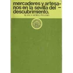 MERCADERES Y ARTESANOS EN LA SEVILLA DEL DESCUBRIMIENTO