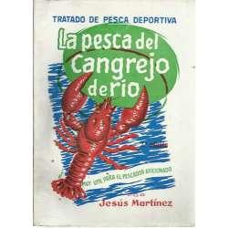 LA PESCA DEL CANGREJO DE RÍO. Muy útil para el pescador aficionado