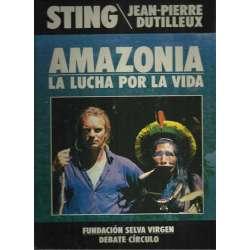 Amazonia. La lucha por la vida