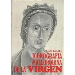 ICONOGRAFÍA MALLORQUINA DE LA VIRGEN