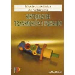 ELECTROMECÁNICA DE VEHÍCULOS: SISTEMAS DE TRANSMISIÓN Y FRENADO