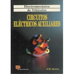 ELECTROMECÁNICA DE VEHÍCULOS: CIRCUITOS ELÉCTRICOS AUXILIARES