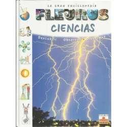 La gran enciclopedia Fleurus de ciencias. Descubrir, observar, divertirse