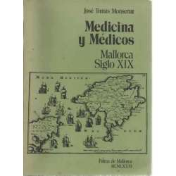 MEDICINA Y MÉDICOS. Mallorca, siglo XIX