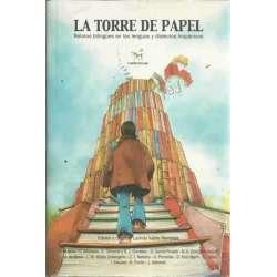 LA TORRE DE PAPEL. Relatos bilingües en las lenguas y dialectos hispánicos