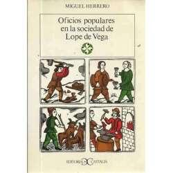 OFICIOS POPULARES EN LA SOCIEDAD DE LOPE DE VEGA