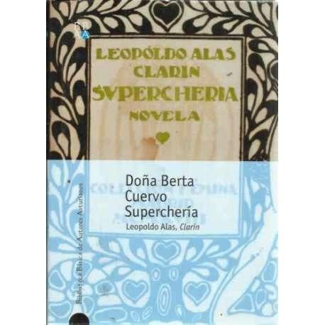 DOÑA BERTA / CUERVO / SUPERCHERÍA