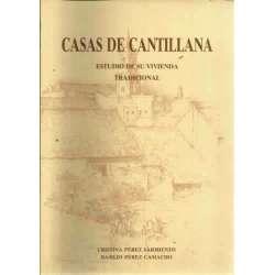 CASAS DE CANTILLANA. Estudio de su vivienda tradicional