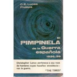 EL PIMPINELA DE LA GUERRA DE ESPAÑA 1936-1939.