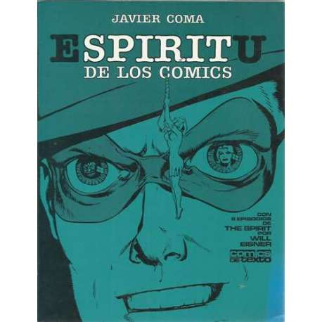 ESPÍRITU DE LOS CÓMICS. Con 6 episodios de The Spirit por Will Eisner