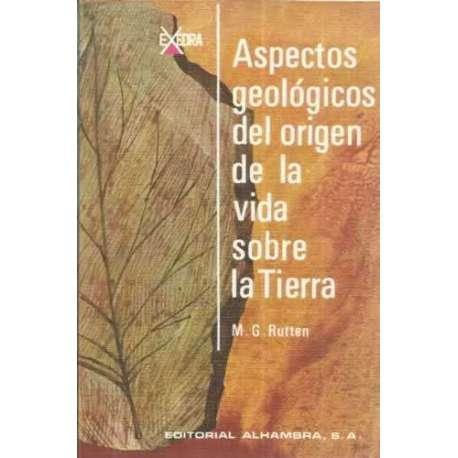 ASPECTOS GEOLÓGICOS DEL ORIGEN DE LA VIDA SOBRE LA TIERRA