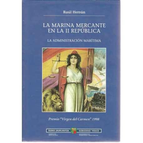 LA MARINA MERCANTE EN LA II REPÚBLICA (1931-1939). La administración marítima