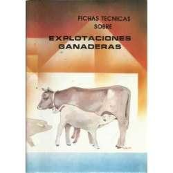 FICHAS TÉCNICAS SOBRE EXPLOTACIONES GANADERAS