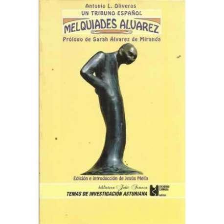 Un tributo español. Melquiades Álvarez