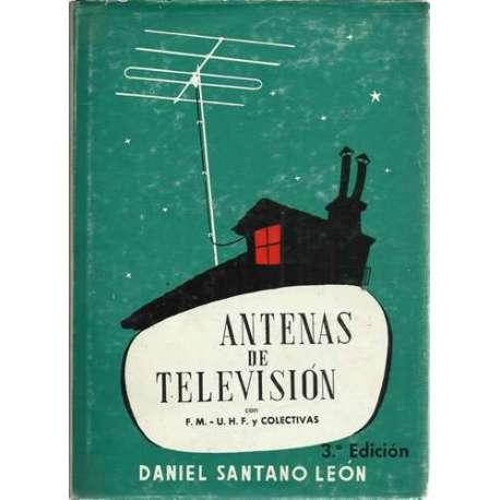 Antenas de televisión con FM y UHF y colectivas