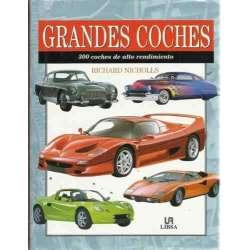 GRANDES COCHES. 300 coches de alto rendimiento