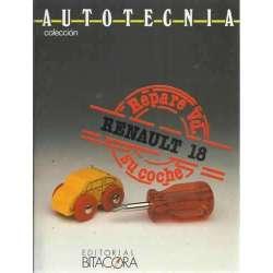RENAULT 18: Repare usted su coche