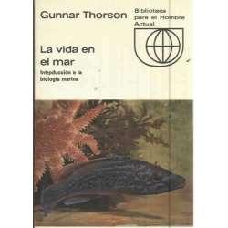LA VIDA EN EL MAR. Introducción a la biología marina