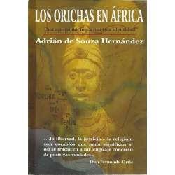 LOS ORICHAS EN ÁFRICA. Una aproximación a nuestra identidad