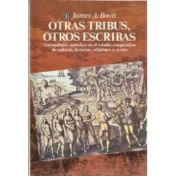 OTRAS TRIBUS, OTROS ESCRIBAS