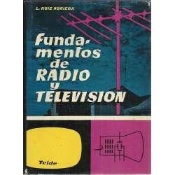 Fundamentos de radio y televisión. I.- Ondulatoria y electromagnetismo