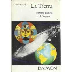 LA TIERRA. Nuestro planeta en el Cosmos